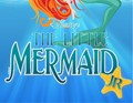 """PTMS Musical """"The Little Mermaid, Jr."""" : Info Packet image"""