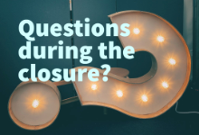 Questions During the Closure
