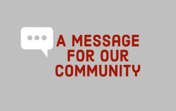Message for Our Community