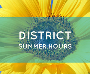District Summer Hours image