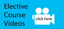 Click here for videos on Elective Courses