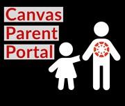 Canvas Parent Portal