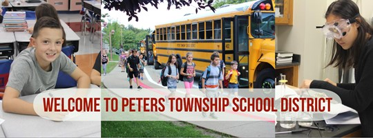Welcome to Peters Township Schools with images of students getting off the bus and in the classroom.